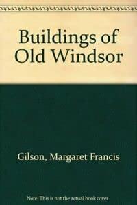 9780953691203: Buildings of Old Windsor