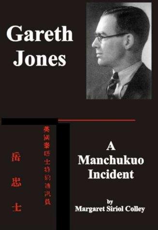 9780953700103: Gareth Jones: The Manchukuo Incident