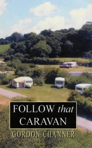 9780953700943: FOLLOW THAT CARAVAN (Valley of Dreams)
