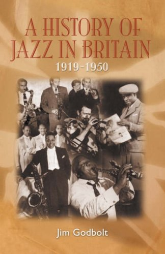 9780953704057: A History of Jazz in Britain 1919-50