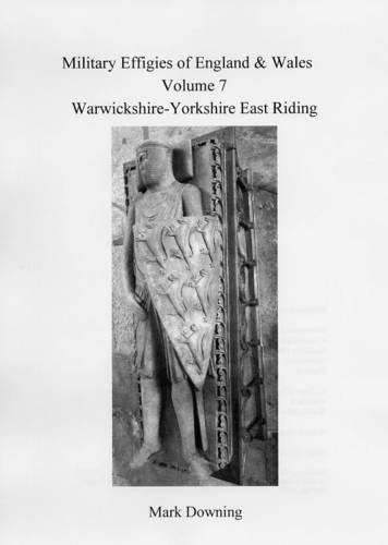 Military Effigies of England & Wales, Volume: Downing, Mark
