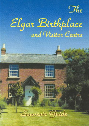 9780953708284: Elgar Birthplace and Visitor Centre, The: Souvenir Guide