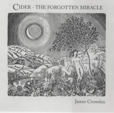 9780953710300: Cider: The Forgotten Miracle