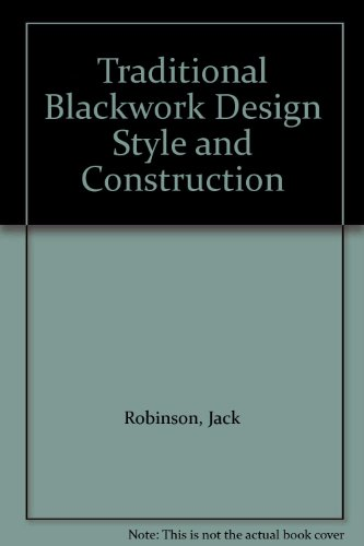 Traditional Blackwork Design Style and Construction (9780953713097) by Jack Robinson