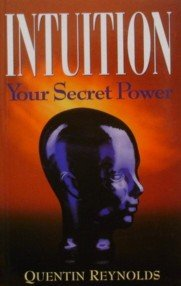 9780953714407: Intuition: Your Secret Power