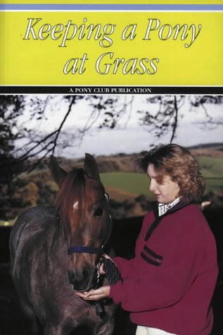 Keeping a Pony at Grass: Cooper, Barbara