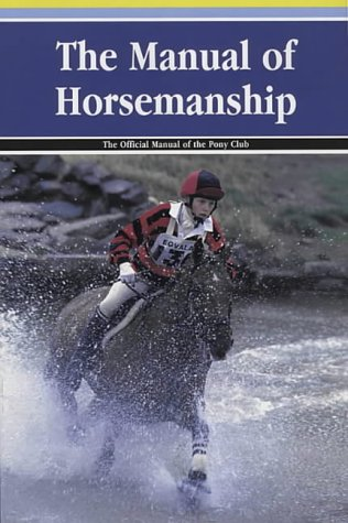 The manual of horsemanship (british horse society) 0953716732 | ebay.