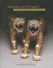 9780953718597: Mandarin and Menagerie: James E. Sowell Collection v. I: Chinese and Japanese Export Ceramic Figures