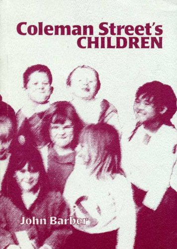 9780953730605: Coleman Street's Children: A History of Coleman Street Gospel Hall (Coleman Street Chapel), 1900-1999