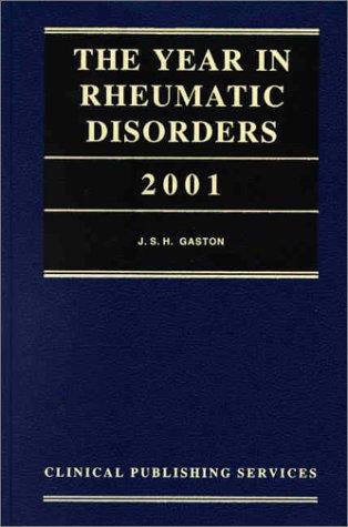 The Year in Rheumatic Disorders 2001: CRC Press
