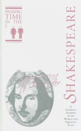 9780953735730: Passing Time in the Loo: Shakespeare