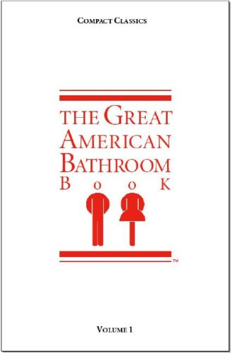 9780953735778: The Great American Bathroom Book: 1 (Compact Classics (Scarab Books))
