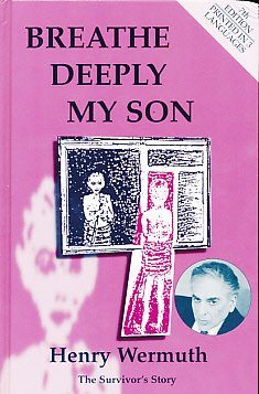 9780953735907: Breathe Deeply My Son: The Survivor's Story