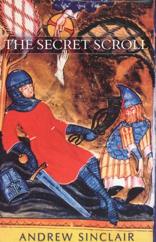 THE SECRET SCROLL: Sinclair, Andrew