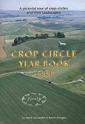 9780953744602: Crop Circle Year Book 1999 A Pictorial Tour of Crop Circles and Their Landscapes
