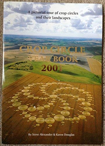 9780953744626: Crop Circle Year Book: A Pictorial Tour of Crop Circles and Their Landscapes