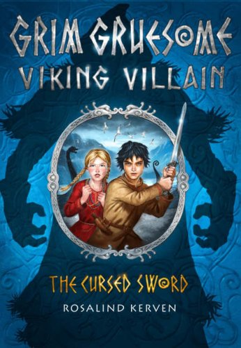 9780953745432: The Cursed Sword: Grim Gruesome Viking Villain