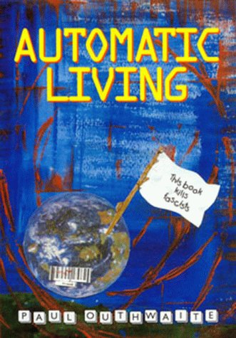 9780953746101: Automatic Living