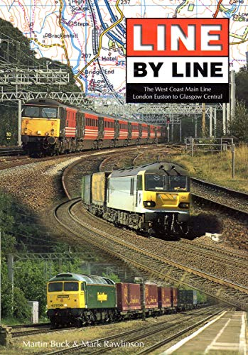 9780953754007: Line by Line: The West Coast Main Line (London Euston to Glasgow Central)