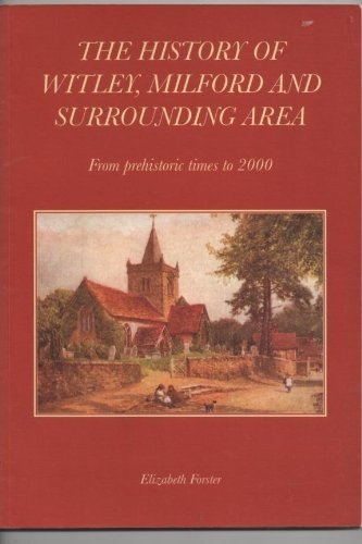History of Witley, Milford and Surrounding Area: Forster, Elizabeth