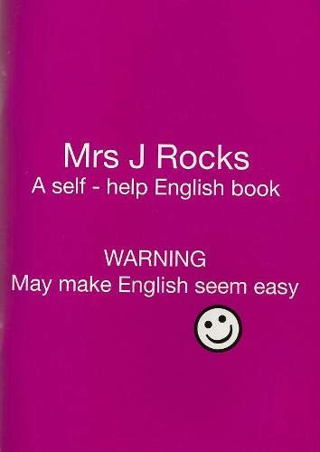 9780953762859: Mrs J Rocks: A Self-help English Book: Warning May Make English Seem Easy