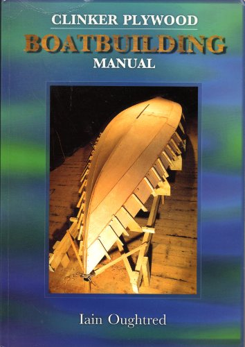 9780953771202: Clinker Plywood: Boatbuilding Manual