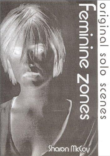 9780953777099: Feminine Zones: Original Solo Scenes