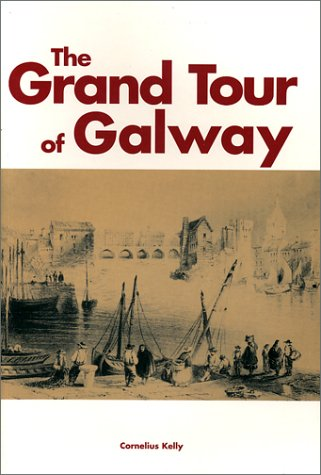 9780953782321: The Grand Tour of Galway