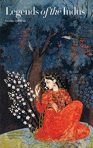 Legends of the Indus: Epic Love Tales: Quraeshi, Samina