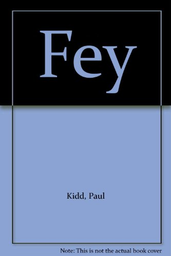 Fey (9780953784721) by Paul Kidd