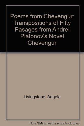 9780953786756: Poems from Chevengur: Transpositions of Fifty Pasages from Andrei Platonov's Novel Chevengur