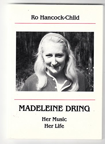 9780953789306: Madeleine Dring: Her Music, Her Life