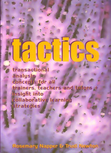 9780953795604: Tactics: Transactional Analysis Concepts for All Trainers, Teachers and Tutors