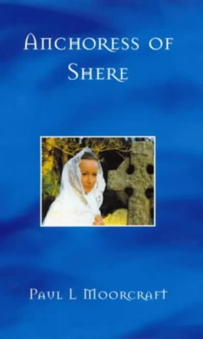 9780953797714: Anchoress of Shere
