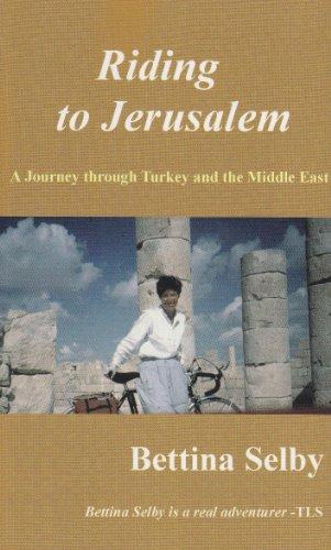 9780953800728: Riding to Jerusalem