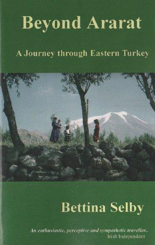 9780953800773: Beyond Ararat: A Journey Through Eastern Turkey