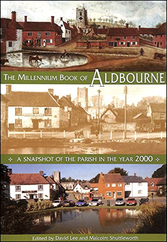 The Millennium Book of Aldbourne.A Snapshot of: David Lee &