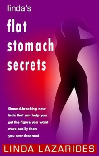 9780953804641: Linda's Flat Stomach Secrets