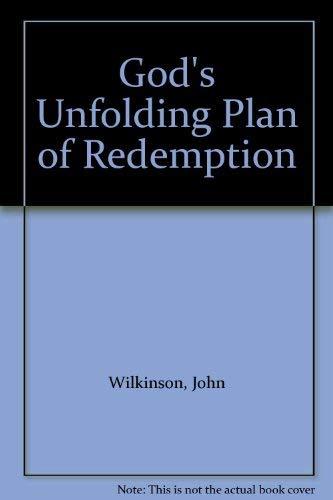 9780953811205: God's Unfolding Plan of Redemption