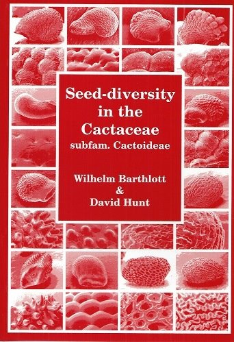 9780953813407: Seed-diversity in the Cactaceae Subfamily Cactoideae (Succulent Plant Research S.)