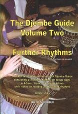 9780953818136: The Djembe Guide Volume Two (further Rhythms): v.2