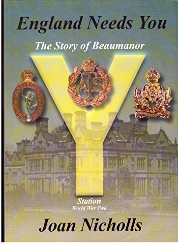 9780953818600: England Needs You: The Story of Beaumanor Y Station World War 2