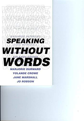Speaking without Words: The Story of Rachel's Stroke (9780953819607) by Marjorie Durward; etc.