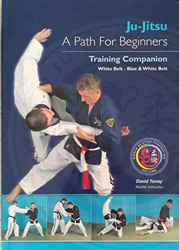 9780953820719: Ju-Jitsu A Path For Beginners