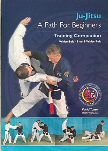 9780953820719: Ju-Jitsu A Path for Beginners