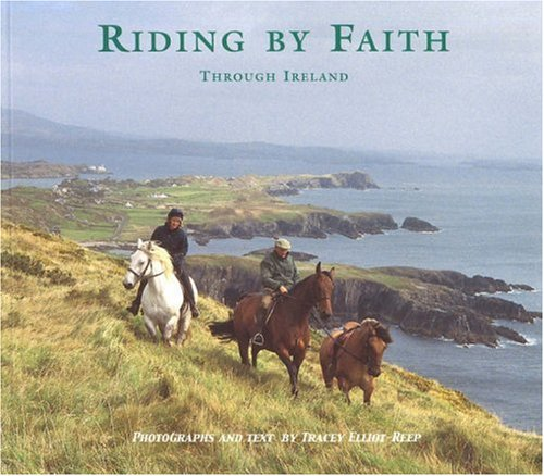 Riding by Faith Through Ireland