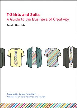 9780953825424: T-Shirts and Suits: A Guide to the Business of Creativity