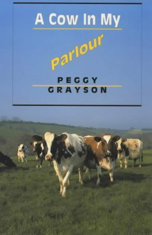 9780953829514: A Cow in My Parlour