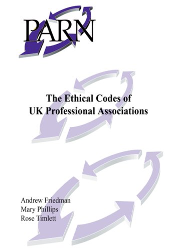 The Ethical Codes of UK Professional Associations (0953834778) by Friedman, Andrew; Phillips, Mary; Timlett, Rose