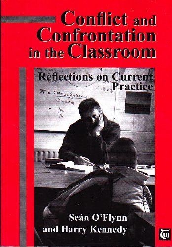 9780953836000: Conflict and Confrontation in the Classroom: Reflections on Current Practice